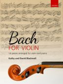 Bach For Violin: 14 Pieces For Violin & Piano (Blackwell) additional images 1 1