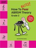 How To Blitz! ABRSM Theory Grade 2 (Samantha Coates) Revised additional images 1 1