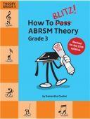 How To Blitz! ABRSM Theory Grade 3 (Samantha Coates) Revised additional images 1 1