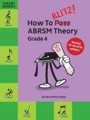 How To Blitz! ABRSM Theory Grade 4 (Samantha Coates) Revised additional images 1 1