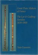 Great Flute Makers Of France: The Lot And Godfroy Families, 1650-1900 additional images 1 1