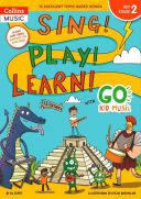 Sing! Play! Learn! With Go Kid Music - Key Stage 2 additional images 1 1
