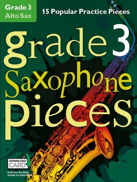 Grade 3 Alto Sax Pieces: 15 Popular Practice Pieces Book & Audio Download  (Chester)