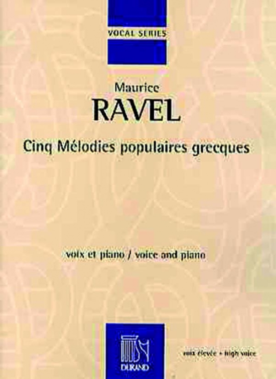 5 Greek Songs: Cinq Mélodies Populaires Grecques: High Voice And Piano  (Durand)