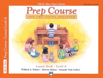 Alfred Basic Prep Course For the Young Beginner Lesson Book: Level A