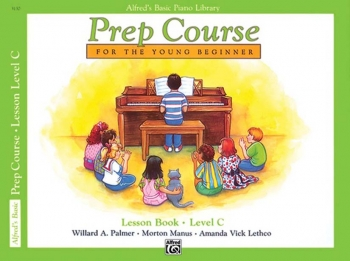 Alfred Basic Prep Course For the Young Beginner Lesson Book: Level C
