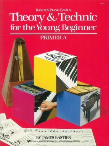 Bastien Piano Basics: Theory And Technique For The Young Beginner Primer A