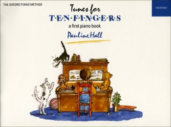 Tunes For Ten Fingers: A First  Piano Book (Pauline Hall)