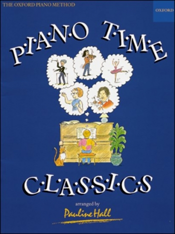 Piano Time Classics  (Pauline Hall) (Oxford University Press)