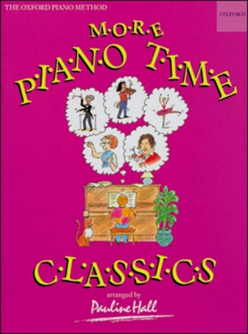 More Piano Time Classics (Pauline Hall)  (Oxford University Press)