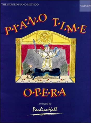 Piano Time Opera  (Pauline Hall) (Oxford University Press)