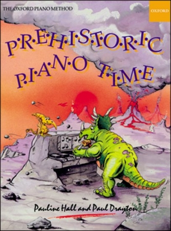 Prehistoric Piano Time (Pauline Hall (Oxford University Press)