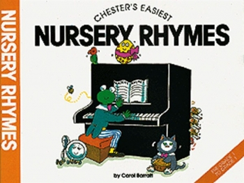 Chesters Easiest Nursery Rhymes