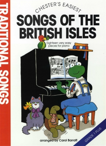 Chesters Easiest Traditional Songs Of The British Isles: Piano