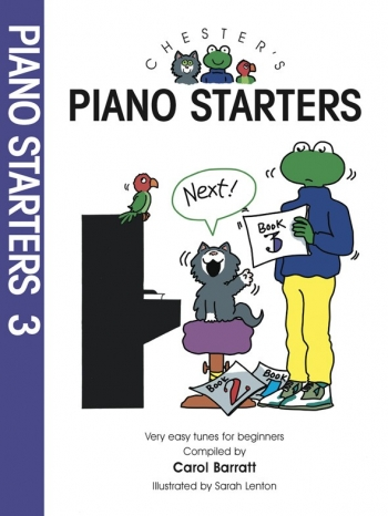 Chesters Piano Starters: Book 3