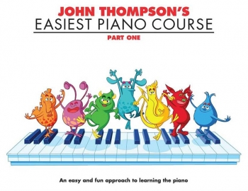 John Thompson's Easiest Piano Course: Part 1