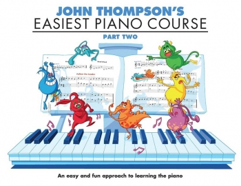 John Thompson's Easiest Piano Course: Part 2