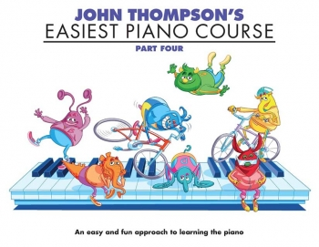John Thompson's Easiest Piano Course: Part 4