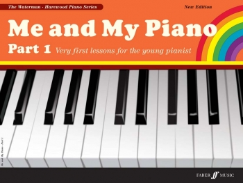 Me And My Piano Part 1 Very First Lessons (Waterman & Harewood)