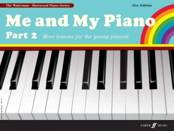 Me And My Piano Part 2 Very First Lessons (Waterman & Harewood)