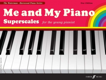 Me And My Piano Superscales For The Young Pianist (waterman & Harewood)