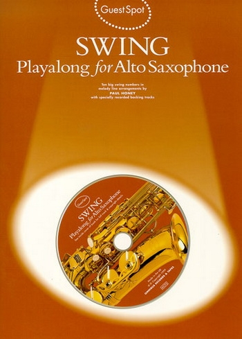 Guest Spot: Swing: Alto Sax: Book & CD