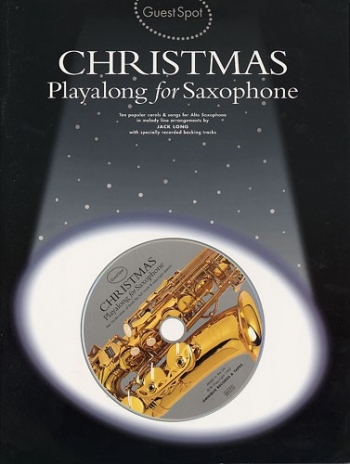 Guest Spot: Christmas Alto Saxophone: Book & CD