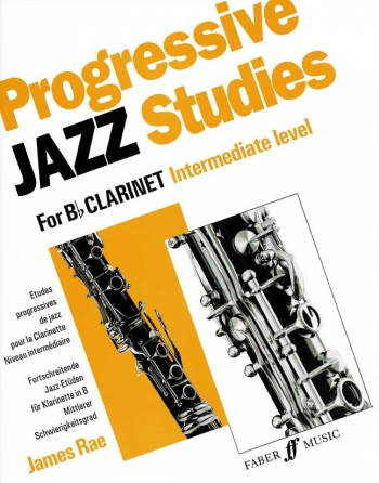 Progressive Jazz Studies Intermediate: Clarinet (James Rae)
