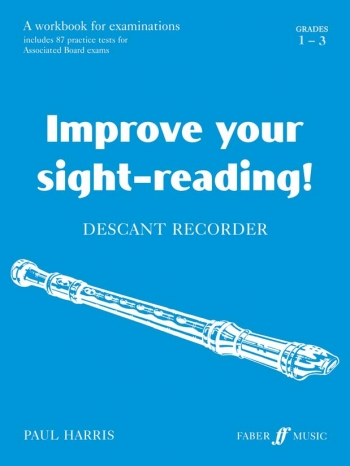 Improve Your Sight-reading: Grade1-3: Descant Recorder