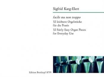 Facile Ma Non Troppo: 32 Easy Pieces Organ  (Breitkopf)