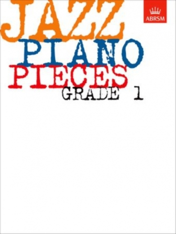 ABRSM Jazz Piano Pieces: Grade 1
