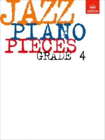 ABRSM Jazz Piano Pieces: Grade 4