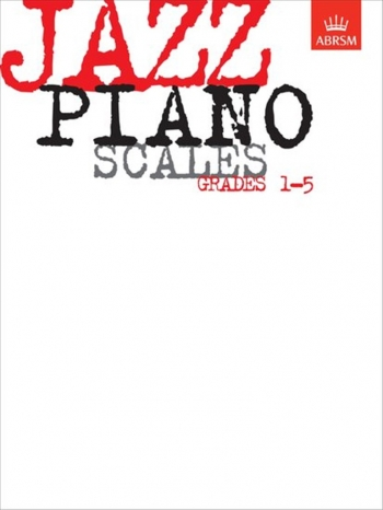 ABRSM Jazz Piano Scales: Grade 1-5