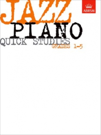 ABRSM Jazz Piano Quick Studies: Grade 1-5