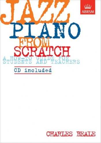 ABRSM Jazz Piano From Scratch: Book & CD