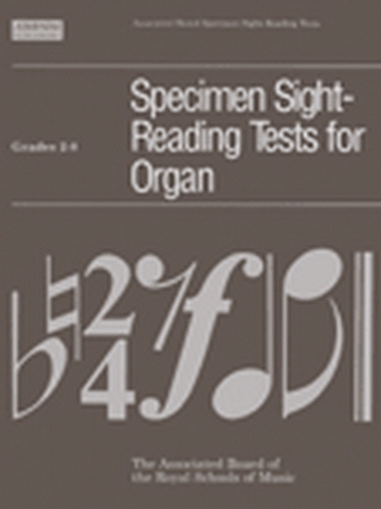 Old/Specimen Sight-reading Tests: Organ: 2-8: Specimen Sight-reading Tests