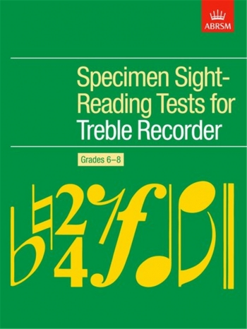 ABRSM Specimen Sight-reading Tests: Treble Recorder: Grade 6-8