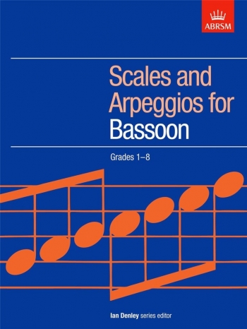ABRSM Scales and Arpeggios For Bassoon: Grades 1-8