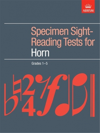 ABRSM Specimen Sight-reading Tests French Horn: Grade 1-5