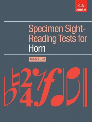 ABRSM Specimen Sight-reading Tests French Horn: Grade 6-8