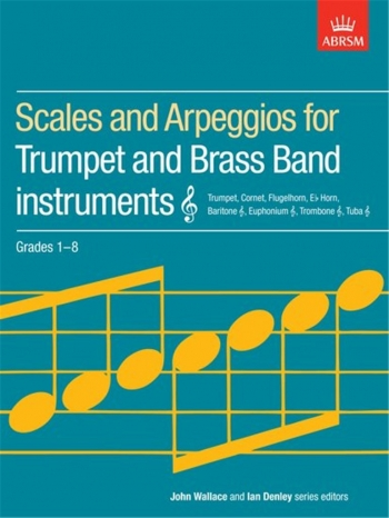 ABRSM Scales For Trumpet & Brass Band Treble Clef: Grade 1-8