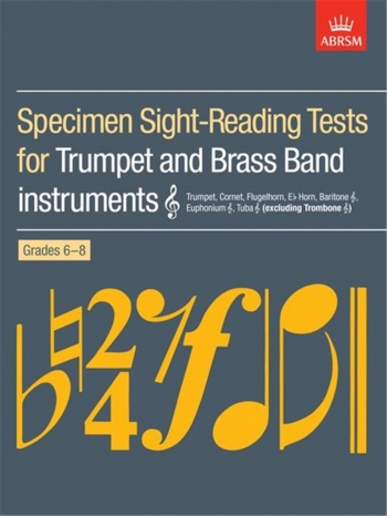 ABRSM Specimen Sight: Reading Tests For Trumpet And Brass Band Treble Clef: Grade 6-8