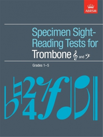 ABRSM Specimen Sight-reading Tests: Trombone: Grade 1-5