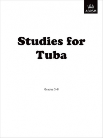 ABRSM: Studies For Tuba: Treble Clef Or Bass Clef: Gr 3-8
