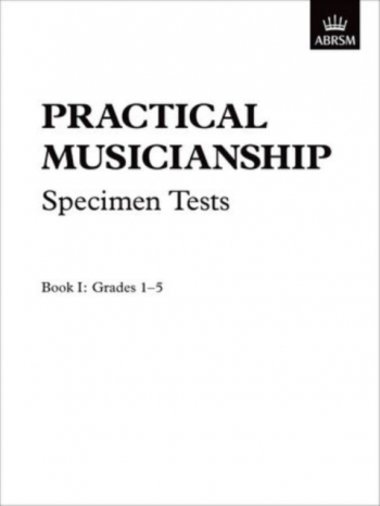 ABRSM Practical Musicianship Specimen Tests: Grade 1-5: Exam