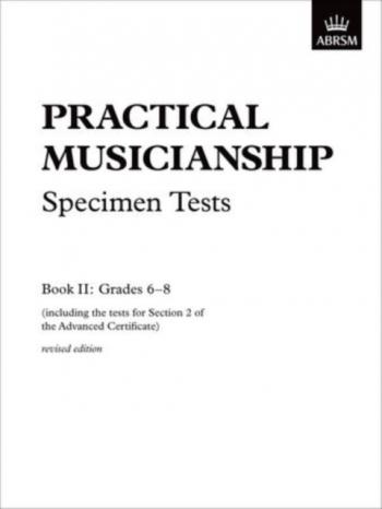 ABRSM Practical Musicianship Specimen Tests: Grade 6-8: Exam