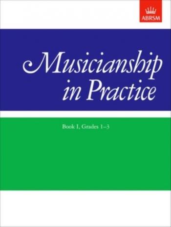 ABRSM Musicianship In Practice Grades 1-3: Book 1
