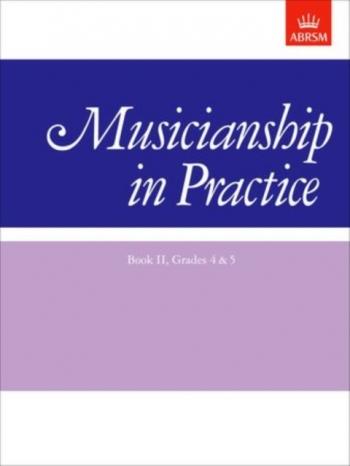 ABRSM Musicianship In Practice Grades 4-5: Book 2