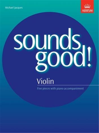 Sounds Good!: Violin & Piano (jacques) (ABRSM)