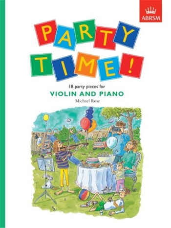 Party Time!: Violin & Piano (ABRSM)